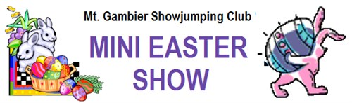 Mini Easter Show - Mt Gambier SJ